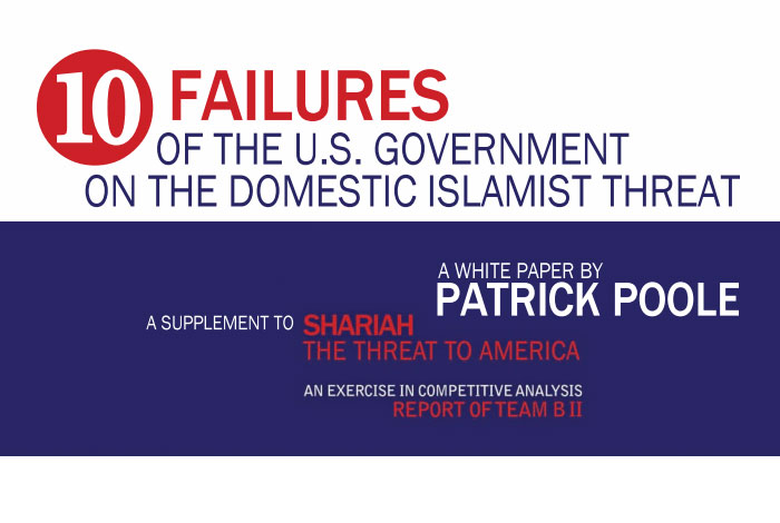 10 Failures of the U.S. Government on the Domestic Islamist Threat