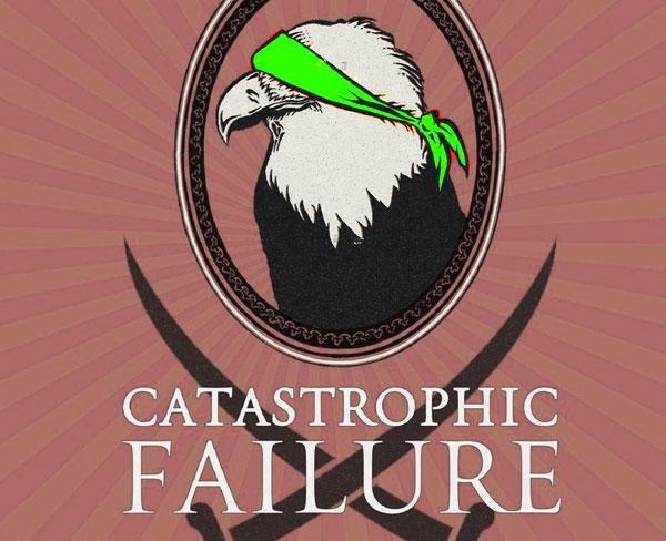 catastrophic failure