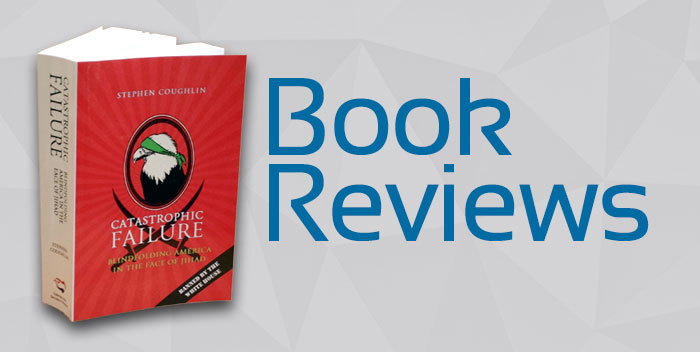 Book Reviews of Catastrophic Failure by Stephen Coughlin