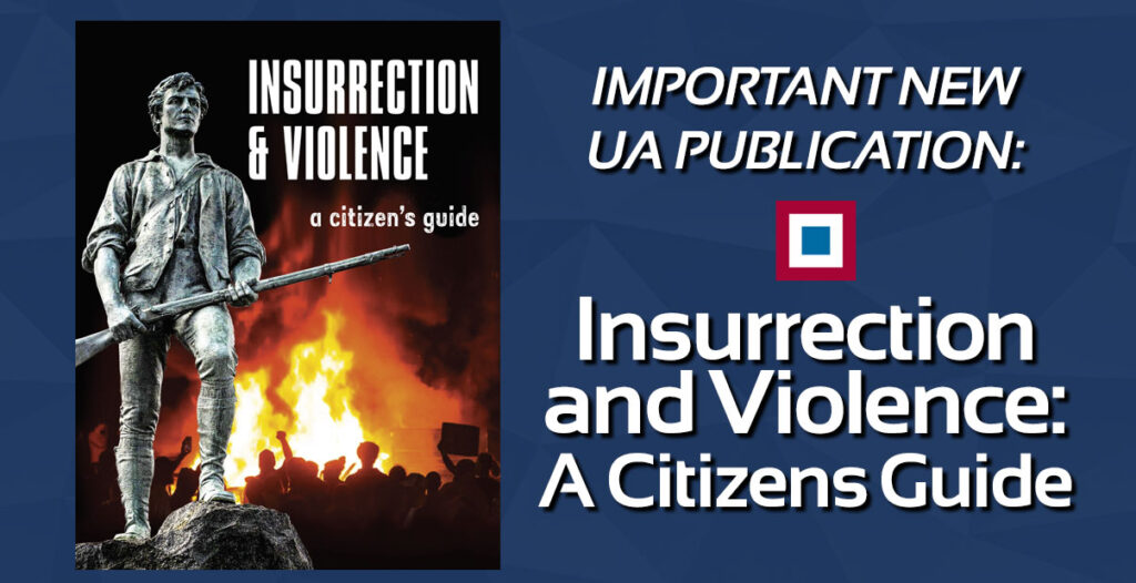 Insurrection and Violence: A Citizens Guide
